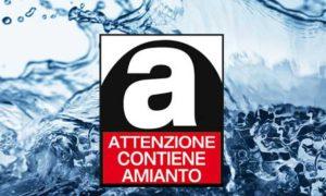 Amianto ed acqua potabile: L'ONA chiede la bonifica